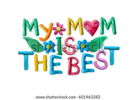 My Mom Is The Best Stock Images, Royalty-Free Images & Vectors ...
