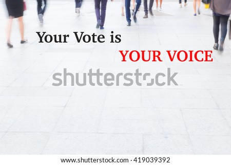 motion blur crowd walking, your vote is your voice, election concept - stock photo