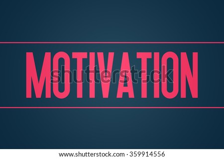 Motivation - Illustration - Text Graphic - Modern Business Design