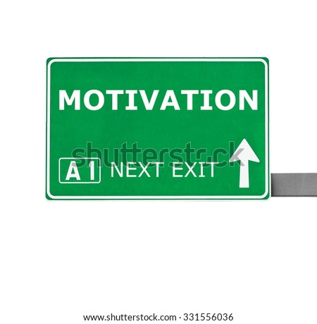 MOTIVATION road sign isolated on white - stock photo