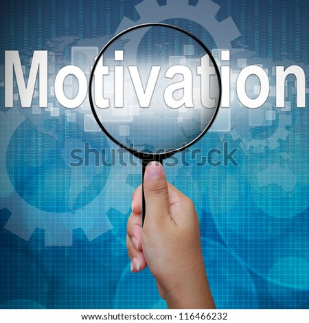 Motivation, word in Magnifying glass ,business background - stock photo