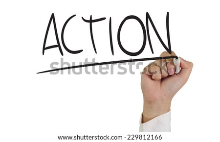 Motivational concept image of a hand holding marker and write Action word isolated on white - stock photo