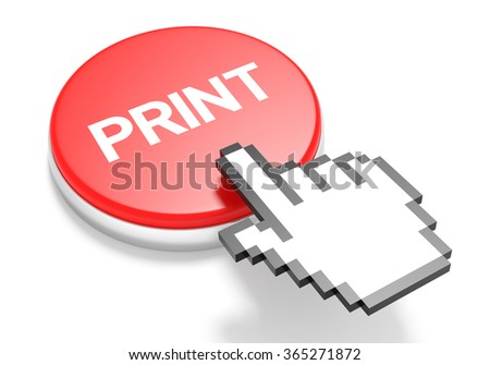 Mouse Hand Cursor on Red Print Button. 3D Illustration. - stock photo