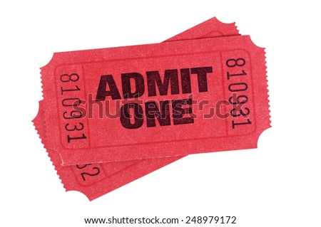 Movie ticket : Two red admit one movie or theater tickets isolated on white.   - stock photo