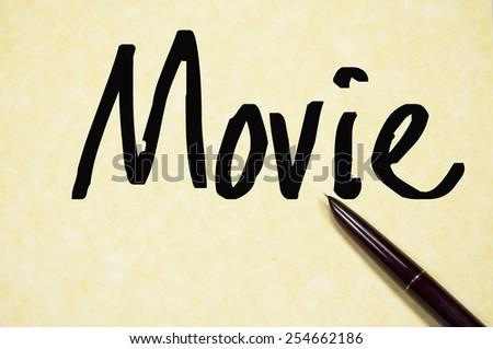 movie word write on paper  - stock photo