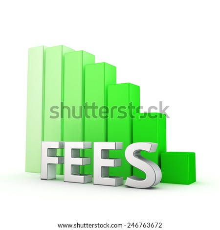 Moving down green bar graph of Fees on white - stock photo