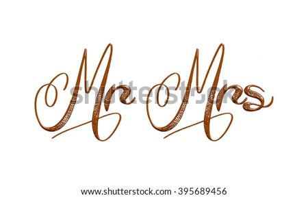 Mr and Mrs word in chocolate on isolated white background. - stock photo