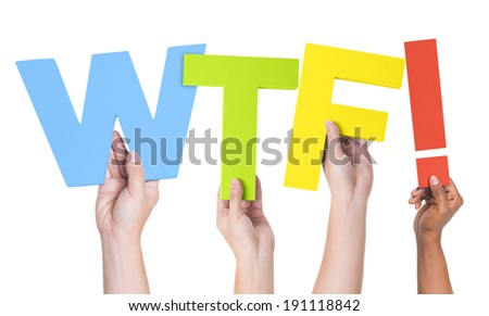 Multiethnic Hands Holding WTF with Exclamation Point - stock photo