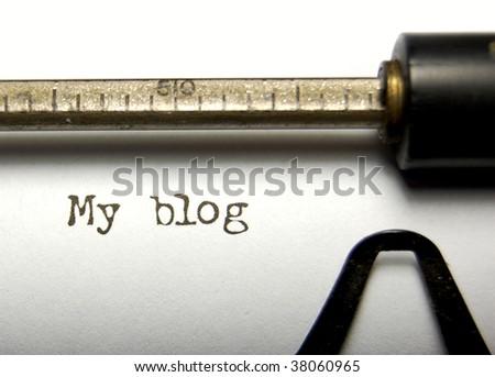 My blog written on an old typewriter - stock photo