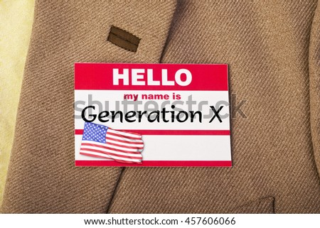 My name is Generation X.