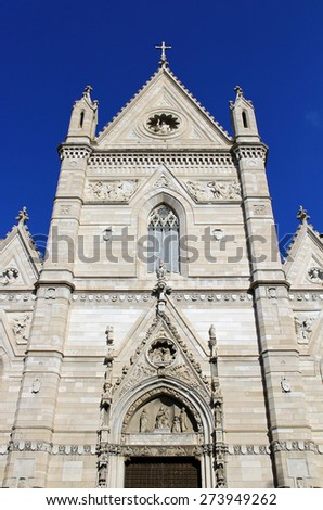 Naples Cathedral (Cathedral of the Assumption of Mary), Italy - stock photo