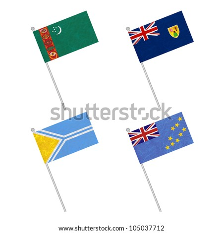 Nation Flag. Flag pole recycled paper on white background. ( Turkmenistan , Turks and Caicos Islands , Tuva , Tuvalu )