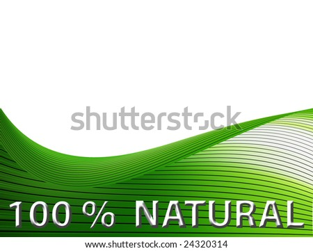natural wave with text cent percent natural on white background - stock photo