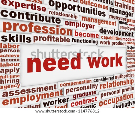 Need work poster design. Employment help message background - stock photo