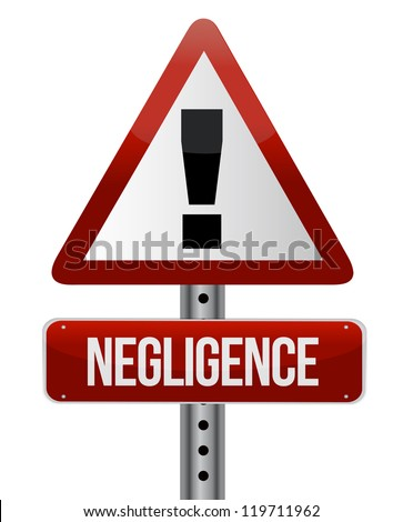 negligence sign illustration design over a white background