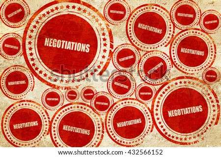 negotiations, red stamp on a grunge paper texture - stock photo