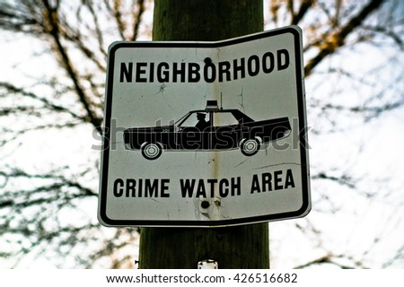 a crime in the neighborhood What neighborhood watch is the purpose of the neighborhood watch program is to create an alert neighborhood by using simple crime prevention methods.