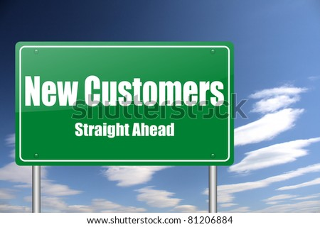 new customers traffic sign - stock photo