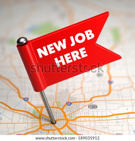 New Job concept - Small Flag on a Map Background with Selective Focus. - stock photo