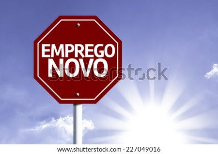 New Job (In Portuguese) written on red road sign with a sky on background - stock photo