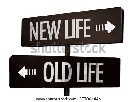 New Life - Old Life signpost isolated on white background - stock photo