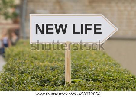 new life signpost - stock photo