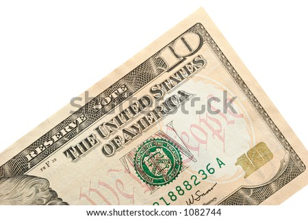 new ten dollar bill released for circulation in march 2006, isolated macro - stock photo