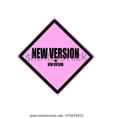 New version black stamp text on pink background - stock photo