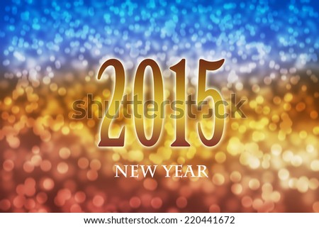 New Year 2015. Blurred abstract background. Glittering christmas lights. - stock photo