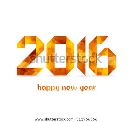 New 2016 year greeting card made in polygonal origami style - stock photo