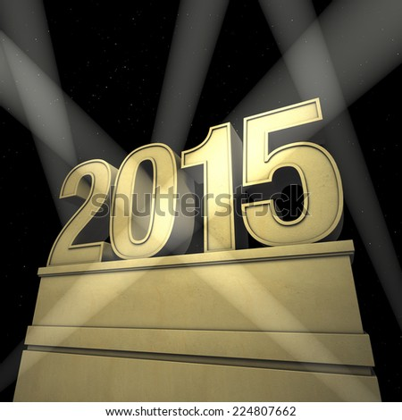 new year 2015 New Year's day pedestal with number in spotlight - stock photo