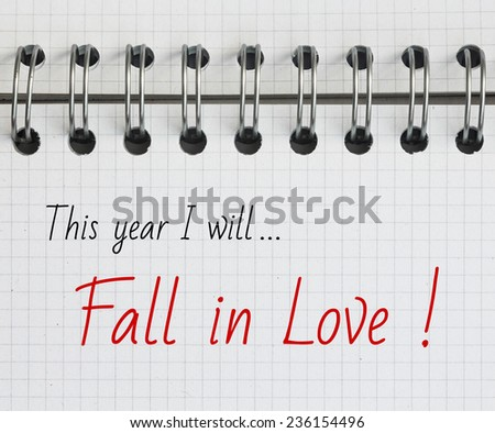 New Year Resolution, Fall in Love. - stock photo