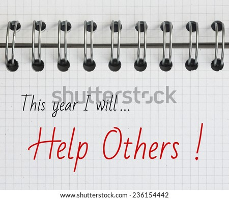New Year Resolution, Help Others. - stock photo