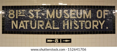 NEW YORK CITY - AUGUST 06: American Museum of Natural History subway station in NYC on August 06 2013. This museum on Central Park West was founded in 1869 by President Theodore Roosevelt - stock photo