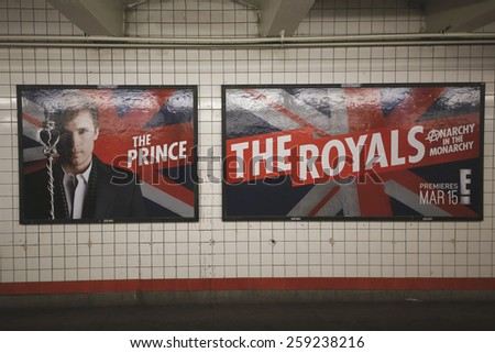 NEW YORK - FEBRUARY 26, 2015: The Royals TV series billboard in New York's subway. The Royals is an upcoming television drama series that will premiere on E! on March 15, 2015 - stock photo