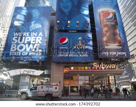 NEW YORK - JANUARY 30 Pepsi Official Soft Drink of Super Bowl XLVIII billboard on Broadway during Super Bowl XLVIII week in Manhattan on January 30, 2014. PepsiCo is a Super Bowl XLVIII sponsor
