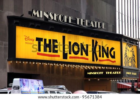 NEW YORK - JULY 16: The Lion King sign on July 17, 2011 in New York. With more than 5,350 performances, The Lion King is now Broadway's seventh longest-running show in history. - stock photo