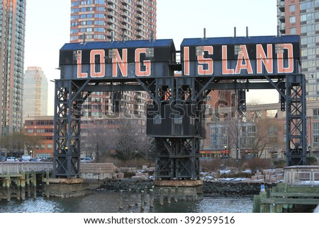 NEW YORK, NY, USA-DEC 16: Sign of LONG ISLAND at Long Island City, December 16, 2013