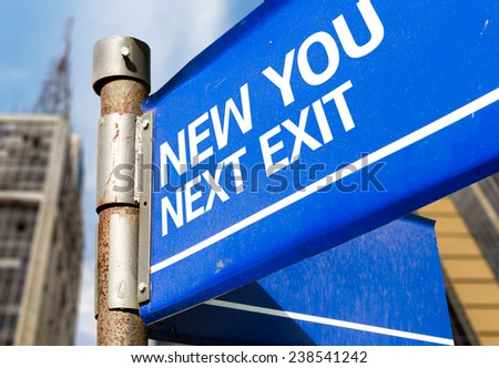 New You Next Exit blue road sign - stock photo