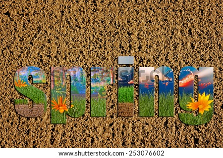 Newly prepared soil with colorful spring images inside the word spring - stock photo