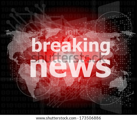 News and press concept: words breaking news on business digital screen - stock photo