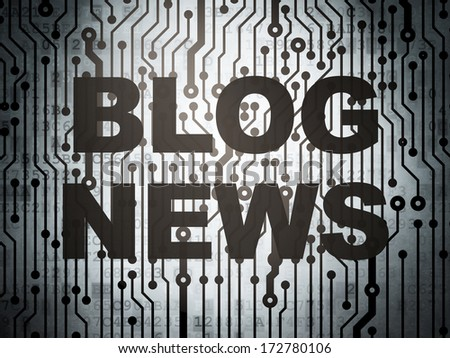 News concept: circuit board with  word Blog News, 3d render - stock photo