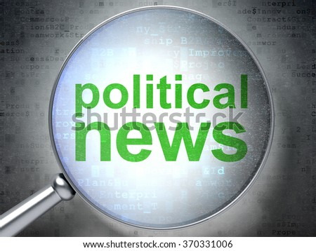 News concept: Political News with optical glass - stock photo