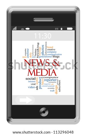 News & Media Word Cloud Concept of Touchscreen Phone with great terms such as social, mobile, internet and more.