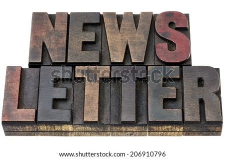 newsletter - isolated word in vintage letterpress wood type with ink patina - stock photo