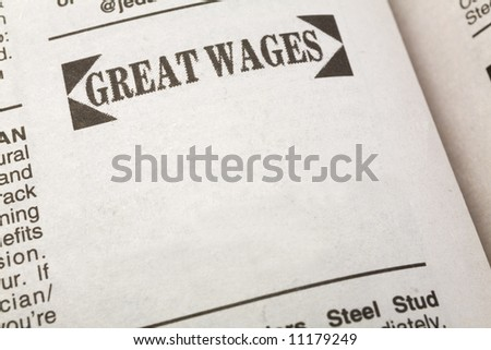 newspaper employment ad, Great Wages, Employment concept - stock photo