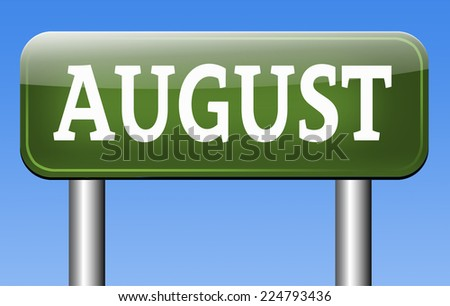 next august warm summer vacation month