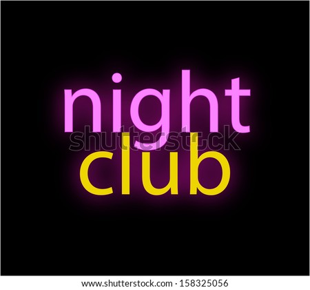 Night Club neon on the black background - stock photo