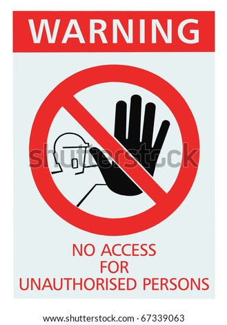 No access for unauthorised persons red sign, isolated unauthorized warning - stock photo