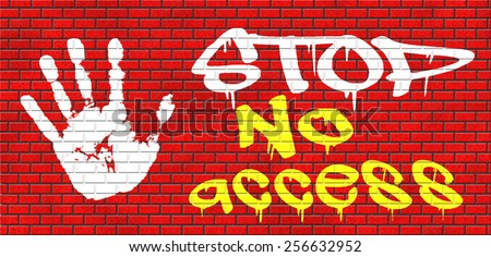 no access stop password required no entrance denied authorized personnel only restricted area graffiti on red brick wall, text and hand - stock photo